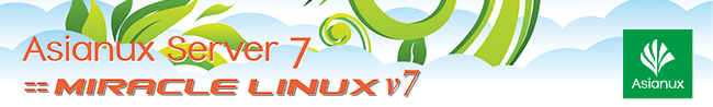 Asianux Server 7 == MIRACLE LINUX V7
